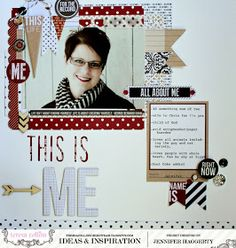 "TERESA COLLINS DESIGN TEAM: Hello My Name Is ""This Is Me"" layout by Jennifer Haggerty"