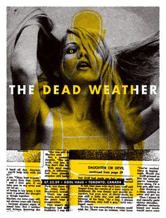 GigPosters.com - Dead Weather ::: Poster by Aesthetic Apparatus ::: www.dutchuncle.co.uk