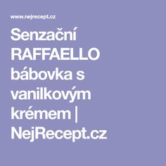 Senzační RAFFAELLO bábovka s vanilkovým krémem | NejRecept.cz