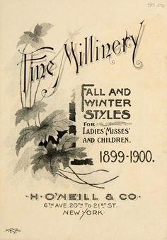 Fine millinery : fall and winter styles 1899-1900 - a complete ebook to browse!