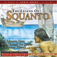 The Legend of Squanto (radio theater program)