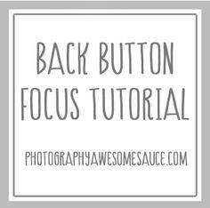 Back Button Focus Tutorial