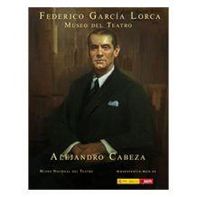 Alejandro Cabeza retrata a García Lorca (entrevista al pintor, por Salomé Guadalupe Ingelmo).