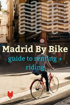 Renting bikes in Madrid is easy, inexpensive and fun! Here are our favorite bike rental services for exploring the Spanish capital. Madrid Travel, Spanish Culture, Places In Europe, Travel Organization, Like A Local, Renting, Spain Travel, Study Abroad, Trip Planning