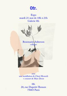 aliciagaler: I really wish I could go to this tomorrow in Paris! Rosemarie Auberson's collages are gorgeous. I am in Leeds though trying to...