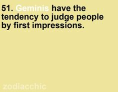 Gemini is an airy sign ruled by Mercury. Gemini borns have a sharp intellect and they have a conscious mind.