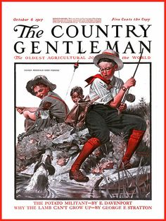 1917 October 6, - COVER -  The Country Gentleman  - 'Cousin Reginald Goes Fishing' -  by Norman Rockwell