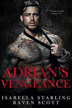 Adrian's Vengeance: A Dark Mafia Romance by Isabella Starling Got Books, Book Club Books, Book 1, Free Romance Books, Free Books, Best Selling Books, Free Reading, Mafia, Cover