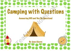 Camping with Questions!  WH and Yes/No Question Comprehension from Crazy Speech World on TeachersNotebook.com (17 pages)  - Camping with Questions!  Target who, what, when, where, why, how, yes, AND no question comprehension with a fun camping theme!