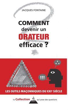 Comment devenir un orateur efficace - Jacques Fontaine