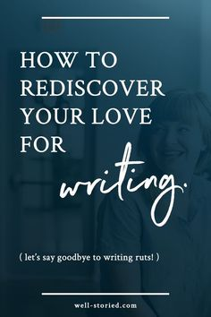 Has your passion for writing dwindled? Do you find yourself stuck in a terrible rut, no matter how much you miss your stories? It's time to rediscover your love for writing, my friend! Check out this epic guide from author Kristen Kieffer over at Well-Sto