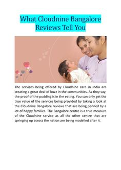 #Cloudnine provides a wide range of end to end services that span from preconception through maternity to paediatrics.