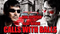 Kamaal R Khan - Ajay Devgn - Karan Johar - Calls With Balls - BollywoodG...