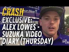 %TITTLE% -              Crash.net is posting an exclusive video diary with Alex Lowes, part of Yamaha's defending Suzuka-winning team, throughout this weekend's 2017 event. Lowes will again be riding alongside Katsuyuki Nakasuga and new arrival Michael van der Mark in the official Yamaha... - http://acculength.com/motogp/wsbk-news-exclusive-alex-lowes.html