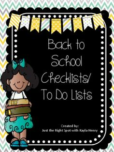Freebie Back to School Checklists/To Do Lists from Just The Right Spot with Kayla Henry on TeachersNotebook.com -  (13 pages)  - Are you starting to think about Back to School time? It feels a little overwhelming to think about everything that needs to be done. This freebie will help you organize your thoughts! It includes seve