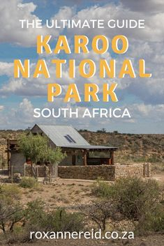 The ultimate guide with everything you need to know about the Karoo National Park near Beaufort West South Africa: how to get there what to see best time to visit Karoo park accommodation Karoo accommodation Karoo park Kruger National Park, Us National Parks, Travel Advice, Travel Guides, Travel Tips, Cairo, Beautiful Places To Visit, Cool Places To Visit, Beaufort West