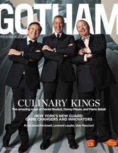 Daniel Boulud, Danny Meyer and Mario Batali, Gotham Magazine | Melanie Dunea