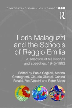 """Read """"Loris Malaguzzi and the Schools of Reggio Emilia A selection of his writings and speeches, by available from Rakuten Kobo. Loris Malaguzzi was one of the most important figures in early childhood education, achieving world-wide re. Early Education, Early Childhood Education, Reggio Emilia Approach, The Selection, This Book, Schools, Writings, Young Children, Pre School"""