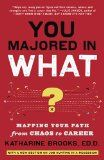You Majored in What?: Mapping Your Path from…