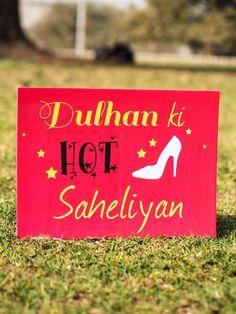 Buy 'Dulhan ki Hot Saheliya' Photo Booth Board - x Wedding Photo Booth Props, Diy Wedding Backdrop, Wedding Stage Decorations, Backdrop Decorations, Party Props, Paper Decorations, Wedding Badges, Wedding Party Invites, Party Invitations
