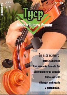 Tango y Cultura Popular Julio-Agosto 2013 Tango, Popular, Culture, Popular Pins, Most Popular