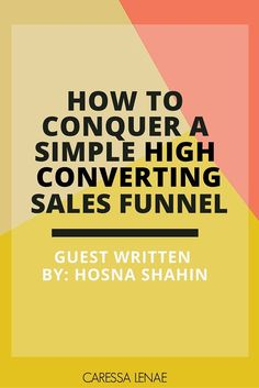 Struggling with creating your sales funnel? Unsure of what a sales funnel is and how to use to use it to turn leads into sales? Conquer your worries today and build your simple and high converting funnel now! Don't forget your free PDF download. via @CaressaLenae | Business Strategy + Coaching + Blogging + Mompreneur