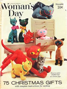"Cats in Art, Illustration, Photography and Design: Vintage Woman's Day magazine cover photograph, ""How to Make Stuffed Toys"" Animal Sewing Patterns, Doll Patterns, Vintage Patterns, Fabric Toys, Fabric Crafts, Cat Crafts, Cat Pattern, Vintage Crafts, Crochet Animals"