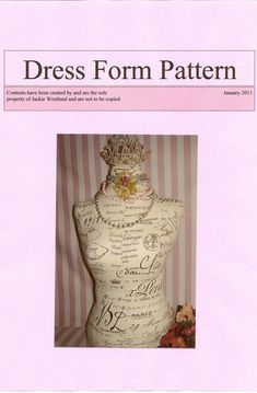 "Now you can make your own pinable dress form / mannequin with your choice of fabrics and trims using my pattern. My hand drafted, professionaly printed, full size sewing pattern is to make the actual dress form. The finished form will be 28"" high, 36"" bust, 25"" waist, 36"" hips."