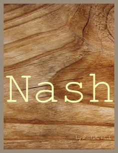 - Baby Boy Name: Nash. Meaning(s): Dweller by the Ash Tree; Ori - Name Baby Boy - Ideas of Name Baby Boy T Baby Names, Strong Baby Names, Little Boy Names, Unisex Baby Names, Pet Names, Unusual Baby Names, Unique Names, Unique Baby, Vintage Names
