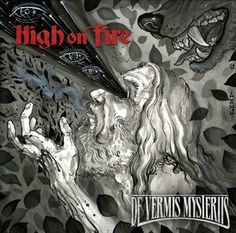 "High on Fire - De Vermis Mysteriis.  METAL.  The track ""Fertile Green"" is an instant metal classic and has been permanently added to my gym playlist."