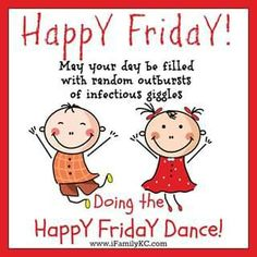 Friday Morning Greetings, Good Morning Happy Friday, Good Morning Quotes, Happy Day, Happy Friday Dance, Days Of Week, Days Like This, Its Friday Quotes, Morning Messages