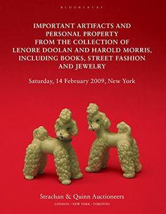 Important Artifacts and Personal Property from the Collection of Lenore Doolan and Harold Morris: Including Books, Street Fashion and Jewelry eBook: Leanne Shapton: Amazon.co.uk: Books
