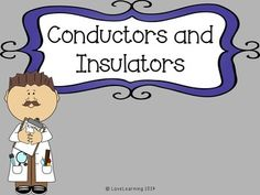 Conductors and Insulators: Electricity Lesson
