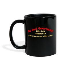 sprueche-koenig | Alles Gute zum Geburtstag Glückwunsch Geschenk - Tasse einfarbig Mugs, Tableware, Shirts, Wishing Well, Gifts, One Color, Love, Dinnerware, Tumblers