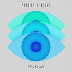 Panama Wedding - Into Focus EP