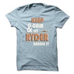 K eep Calm And Let RYDER Handle it TA001 #name #tshirts #RYDER #gift #ideas #Popular #Everything #Videos #Shop #Animals #pets #Architecture #Art #Cars #motorcycles #Celebrities #DIY #crafts #Design #Education #Entertainment #Food #drink #Gardening #Geek #Hair #beauty #Health #fitness #History #Holidays #events #Home decor #Humor #Illustrations #posters #Kids #parenting #Men #Outdoors #Photography #Products #Quotes #Science #nature #Sports #Tattoos #Technology #Travel #Weddings #Women