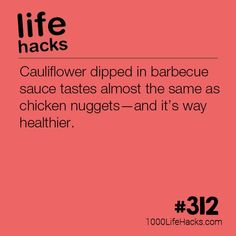 cooking tips - Cauliflower Dipped in BBQ Sauce 1000 Life Hacks Simple Life Hacks, Useful Life Hacks, 1000 Lifehacks, Just In Case, Just For You, Kitchen Hacks, Things To Know, Food Hacks, Diy Hacks