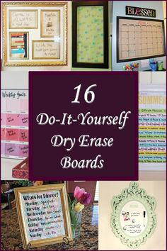 "16 DIY Dry Erase Boards - Compiled by ""The Country Mom"" {do it yourself, do-it-yourself, home, organization, craft, white board, frame}"