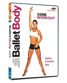 Ballet Body: Core Workout DVD Review + Giveaway | Skinny Mom | Where Moms Get the Skinny on Healthy Living