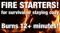 How To Make Fire Starters For Your Wood Stove or Survival