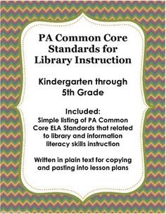 FREE - Pennsylvania Common Core ELA Standards for Library Lessons - Just a simple list of the standards that are most applicable to library, research, and information literacy instruction.
