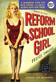Good Girl, Arte Do Pulp Fiction, Pulp Fiction Book, Pulp Novel, Pump Fiction, Reform School Girls, Girl Posters, Movie Posters, Pin Up Girl Vintage