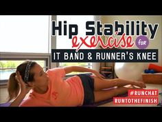 Prevent IT Band Syndrome, runner's knee and other injuries with these hip stability exercises for runners. Easy to work in to your routine.
