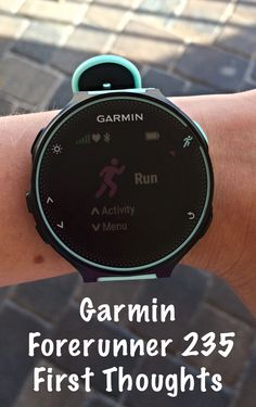 First Thoughts on Garmin Forerunner 235 – Be Happy and Run