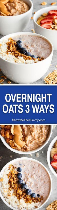 Overnight Oats Recipe 3 Ways! 1. Peanut Butter Honey Banana 2. Blueberry Greek Yogurt (no banana) 3. Vegan Strawberry Banana. All healthy, easy & delicious! showmetheyummy.com #overnightoats #healthybreakfastrecipe