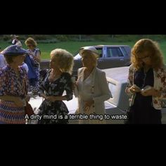 Steel Magnolias...God do I adore that movie!