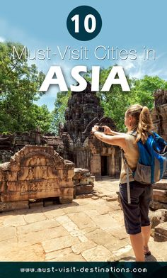 10 Must-Visit Cities in Asia #travel #asia                                                                                                                                                     More