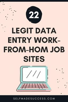 22 Legit Data Entry Work-From-Home Job Sites