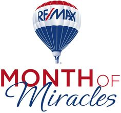 Re/Max Balloon Month of Miracles