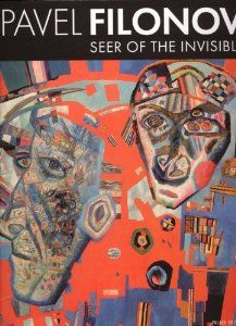 pavel filonov | Pavel Filonov: Seer of Invisible: Curators at The State Russian Museum ...